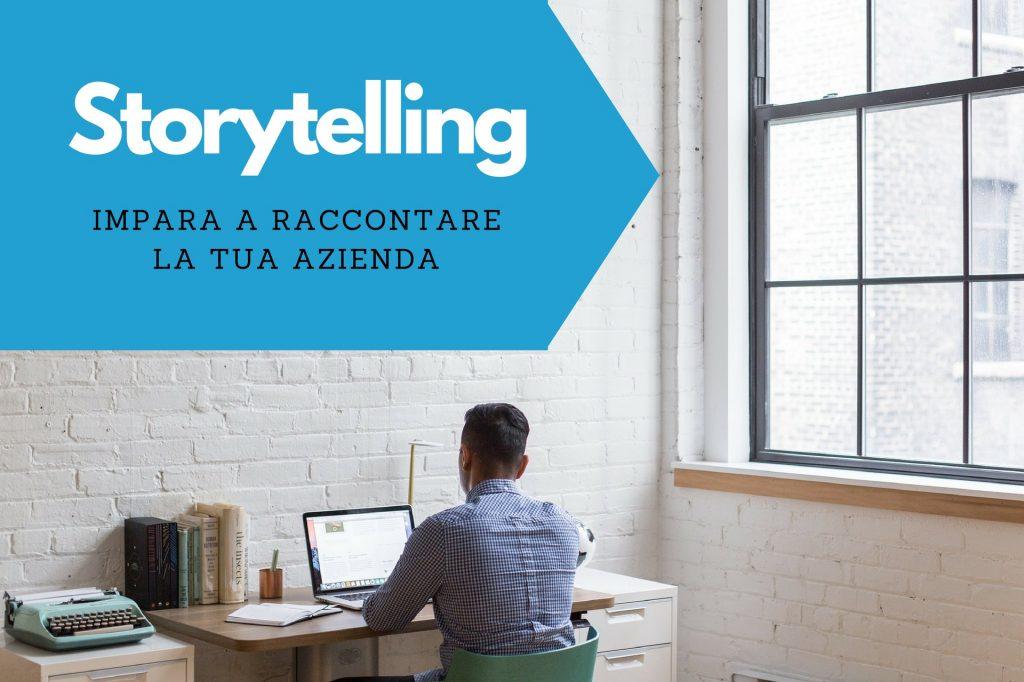 STORYTELLING AZIENDALE RACCONTARE L'AZIENDA