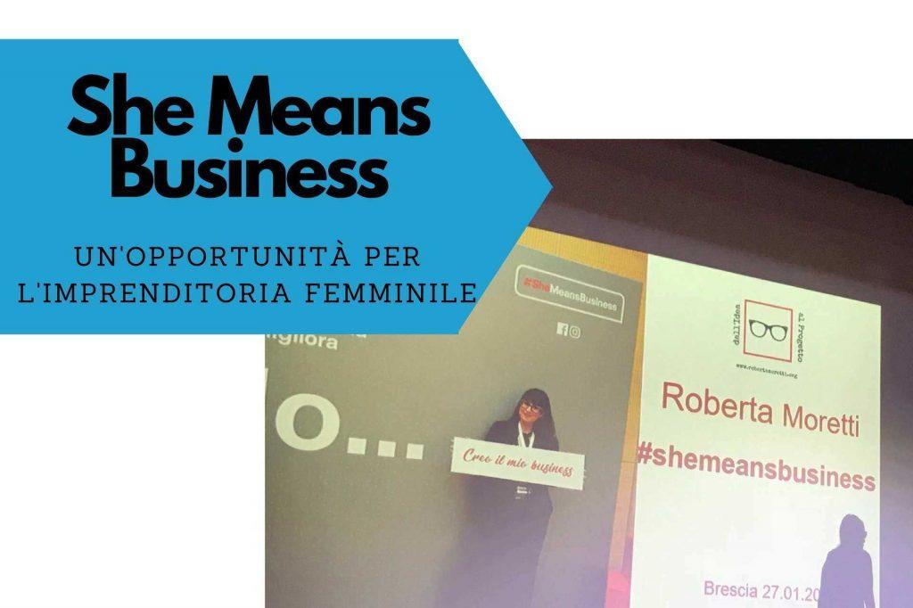 imprenditoria femminile she means business