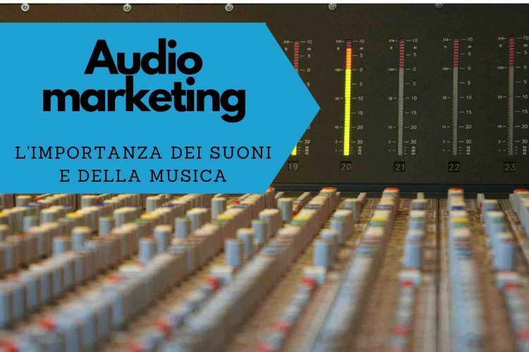 audio marketing importanza musica suoni