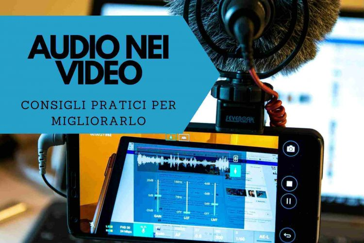 come migliorare l'audio nei video