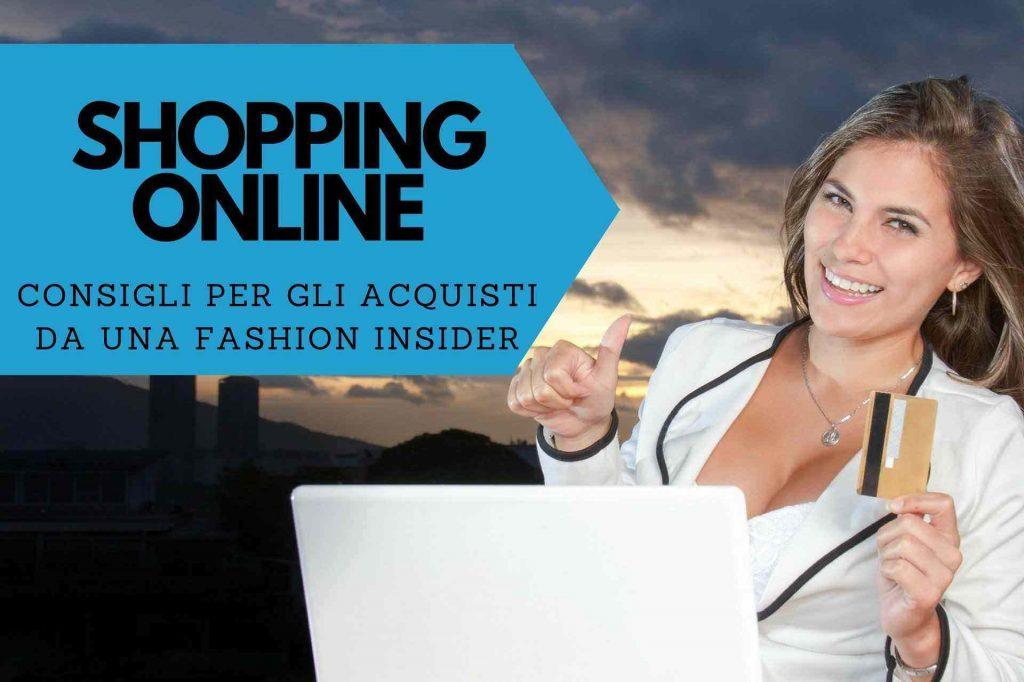shopping online consigli fashion