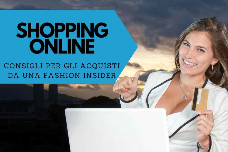 shopping online consigli fashion