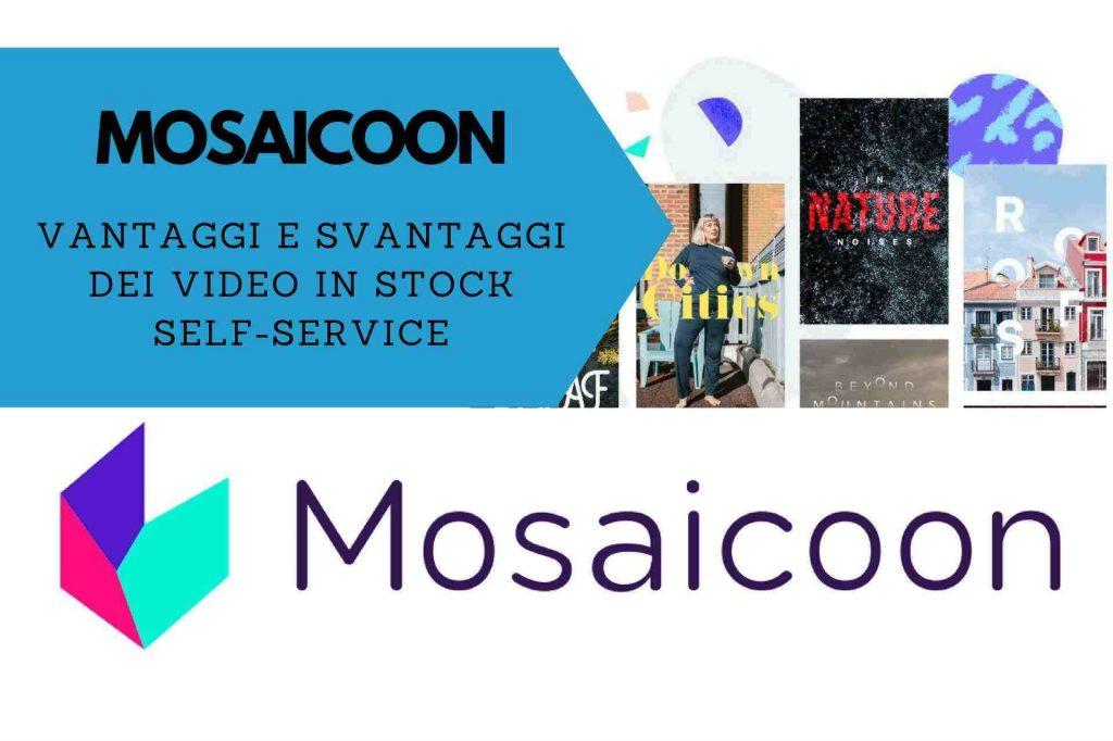 Mosaicoon come funziona vantaggi e svantaggi per video marketing