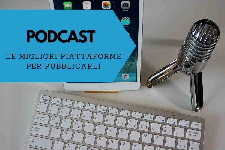 podcast_le_migliori_piattaforme_dove_pubblicare