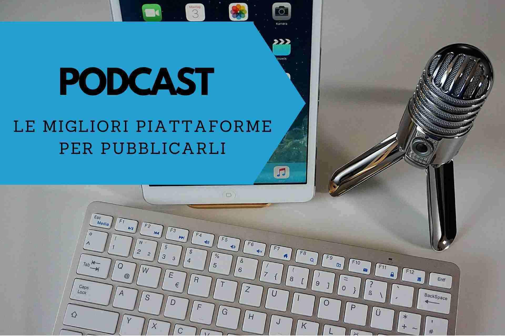Siti Dove Caricare Foto podcast: le migliori piattaforme per pubblicarli - digital