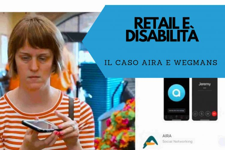 aira_wegmans_retail_disabilità